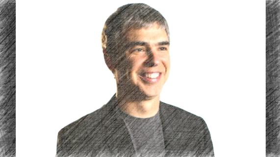 グーグル先生を生み出すきっかけを与えたGoogleの創業者ラリー・ペイジの名言